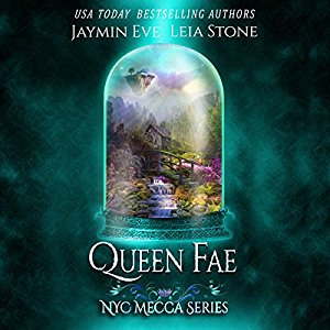 Queen Fae audiobook by Jaymin Eve
