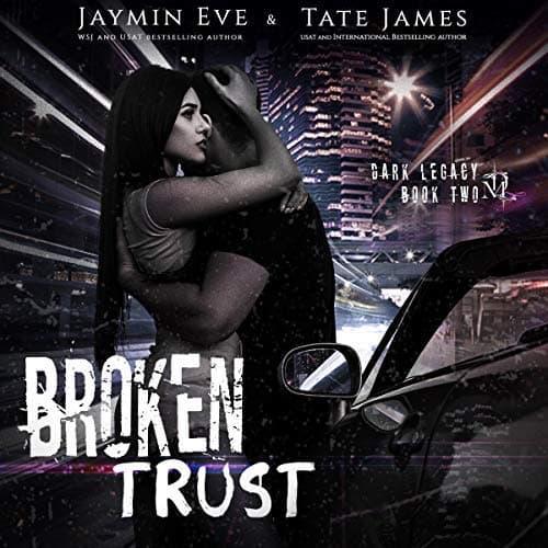 Broken Trust audiobook by Jaymin Eve