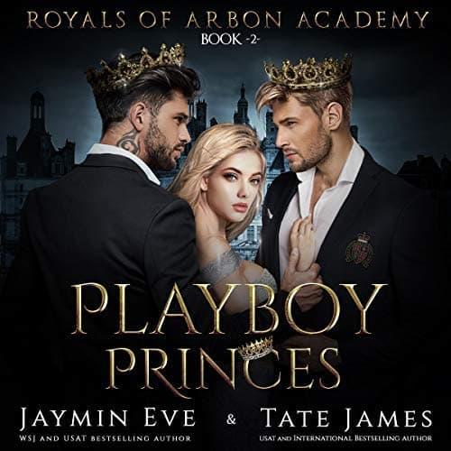 Playboy Princes audiobook by Jaymin Eve